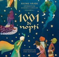1001 de nopti. Basme arabe istorisite de Eusebiu Camilar