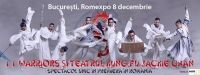 11 Warriors si Teatrul Kung Fu Jackie Chan la Romexpo