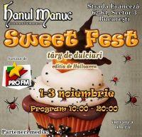 Sweet Fest la Hanul lui Manuc, 1-3 noiembrie 2013