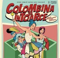 """Opera """"Colombina se intoarce"""", premiera lunii mai la Opera Comica pentru Copii"""