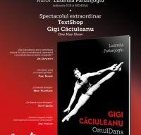 """Lansarea volumului """"Gigi Caciuleanu– Omul Dans"""""""