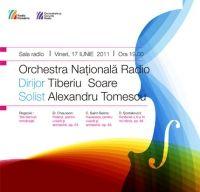 Final de Stagiune cu Alexandru Tomescu, Tiberiu Soare şi Orchestra Naţională Radio