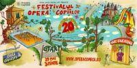 Festivalul Opera Copiilor 2018: Sase zile de distractii unice pentru intreaga familie