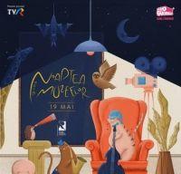 Noaptea Muzeelor la o noua editie - 19 mai 2018