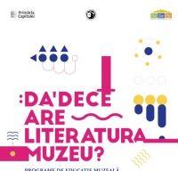 Programe DaDeCe la Muzeul National al Literaturii Romane