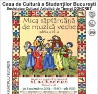 Mica Saptamana de Muzica Veche – Muzica irlandeza, balcanica, renascentista si medievala