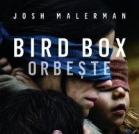 Bird Box. Orbeste de Josh Malerman