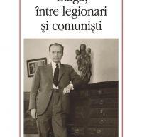 Blaga, intre legionari si comunisti de Marta Petreu