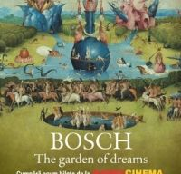 Bosch - The Garden of Dreams la Happy Cinema