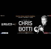 Chris Botti Live la Sala Palatului