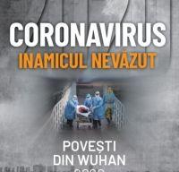 Coronavirus 2020 – Inamicul nevazut