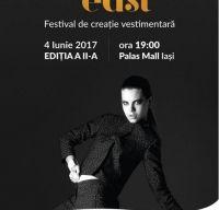 Festivalul de Creatie Vestimentara ART EAST Iasi, editia a doua