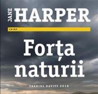Forta naturii de Jane Harper