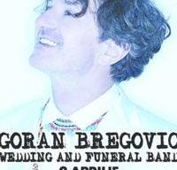 Concert Goran Bregovic & Wedding and Funeral Band la Sala Palatului