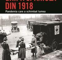 Gripa spaniola din 1918 de Laura Spinney