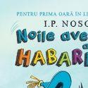 Noile aventuri ale lui Habarnam de I P Nosov