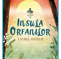 Insula orfanilor de Laurel Snyder
