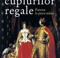 Istoria cuplurilor regale de Jean-Francois Solon