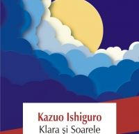 Klara si Soarele de Kazuo Ishiguro