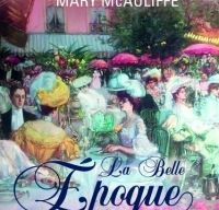 La Belle Epoque de Mary McAuliffe