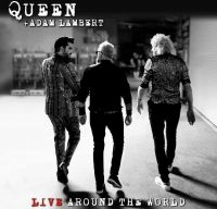 Queen si Adam Lambert lanseaza primul album live