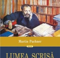 Lumea scrisa de Martin Puchner