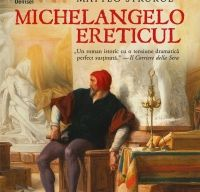 Michelangelo ereticul de Matteo Strukul