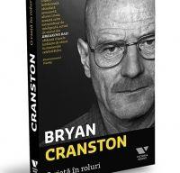 O viata in roluri de Bryan Cranston