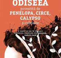 Odiseea povestita de Penelopa, Circe, Calypso si celelalte de Marilu Oliva