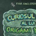 Curiosul caz al lui Origami Yoda de Tom Angleberger