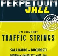Perpetuum Jazz - Traffic Strings in concert la Sala Radio