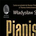 Pianistul Amintiri din Varsovia 1939 1945 de Wladyslaw Szpilman