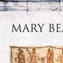 Pompeii Viata unui oras roman de Mary Beard