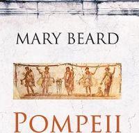 Pompeii. Viata unui oras roman de Mary Beard