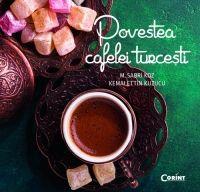 Povestea cafelei turcesti de M. Sabri Koz si Kemalettin Kuzucu
