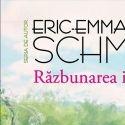 Razbunarea iertarii de Eric Emmanuel Schmitt