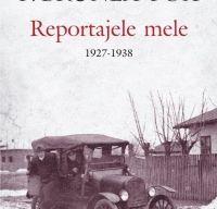 Reportajele mele. 1927-1938 de F. Brunea-Fox