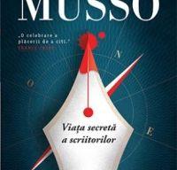 Viata secreta a scriitorilor de Guillaume Musso