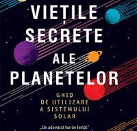 Vietile secrete ale planetelor de Paul Murdin