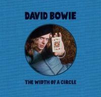 The Width of a Circle: o colectie de raritati pentru fanii lui David Bowie